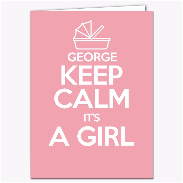 Felicitare Personalizata Keep Calm Its A Girl